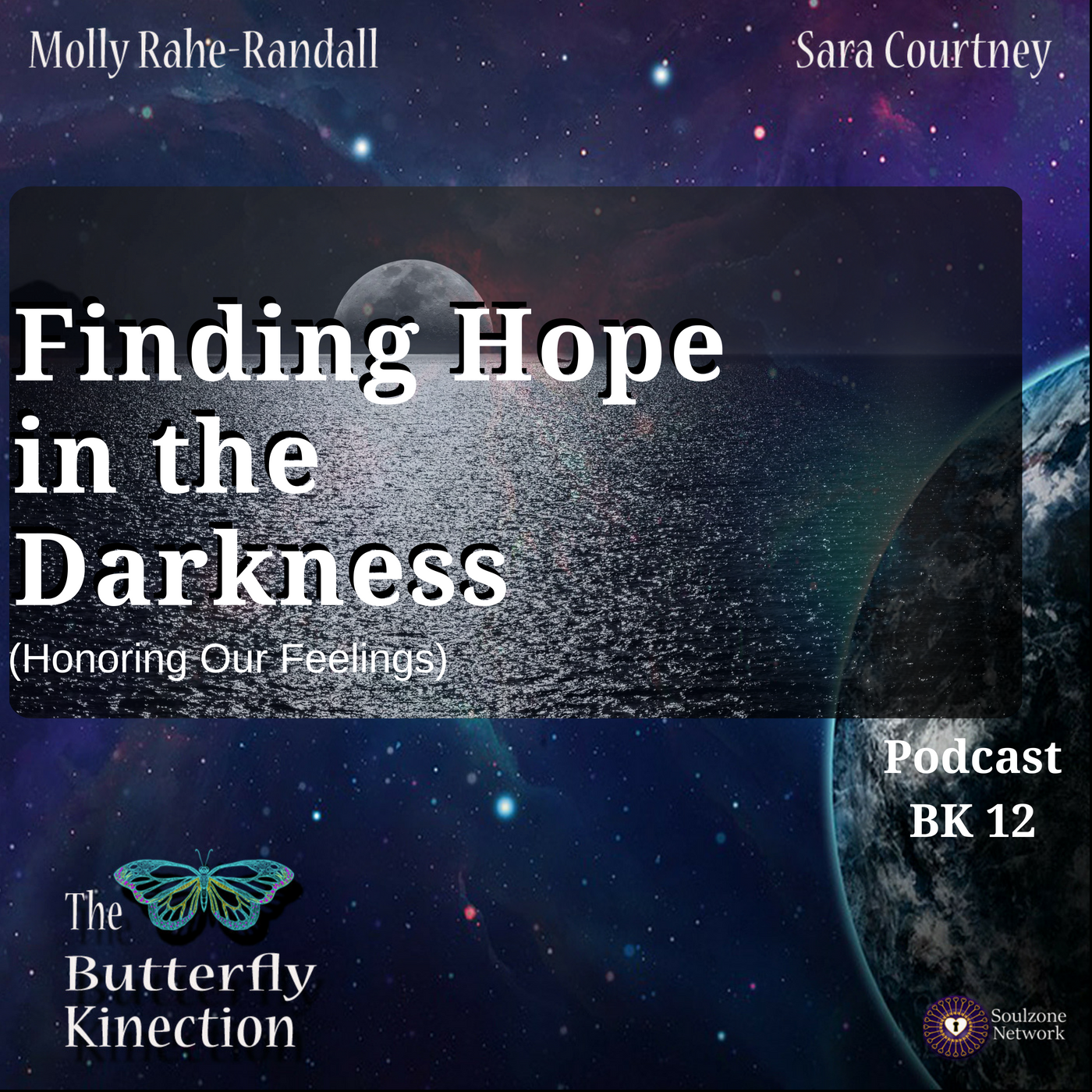 Finding Hope in the Darkness (Honoring our Feelings)