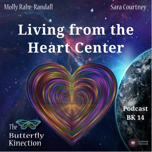BK14 Living from the Heart Center