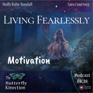Living Fearlessly-Motivation