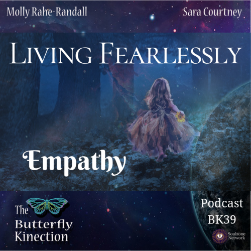 Living Fearlessly-Empathy