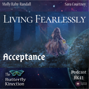 Living Fearlessly-Acceptance